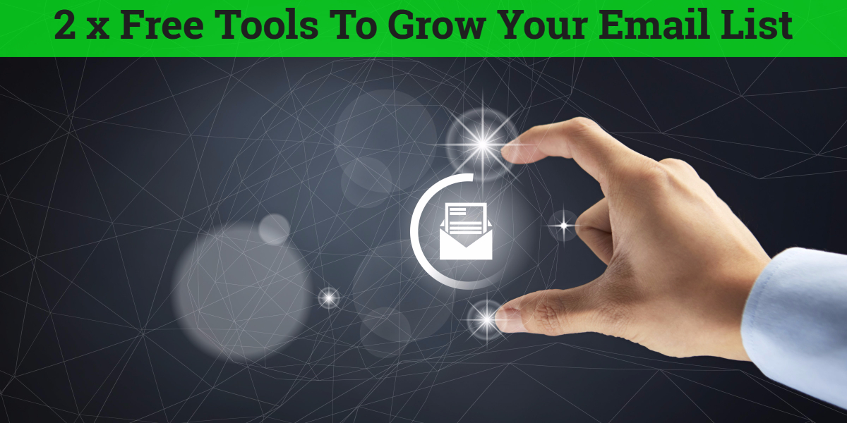 2 free tools to grow your email list