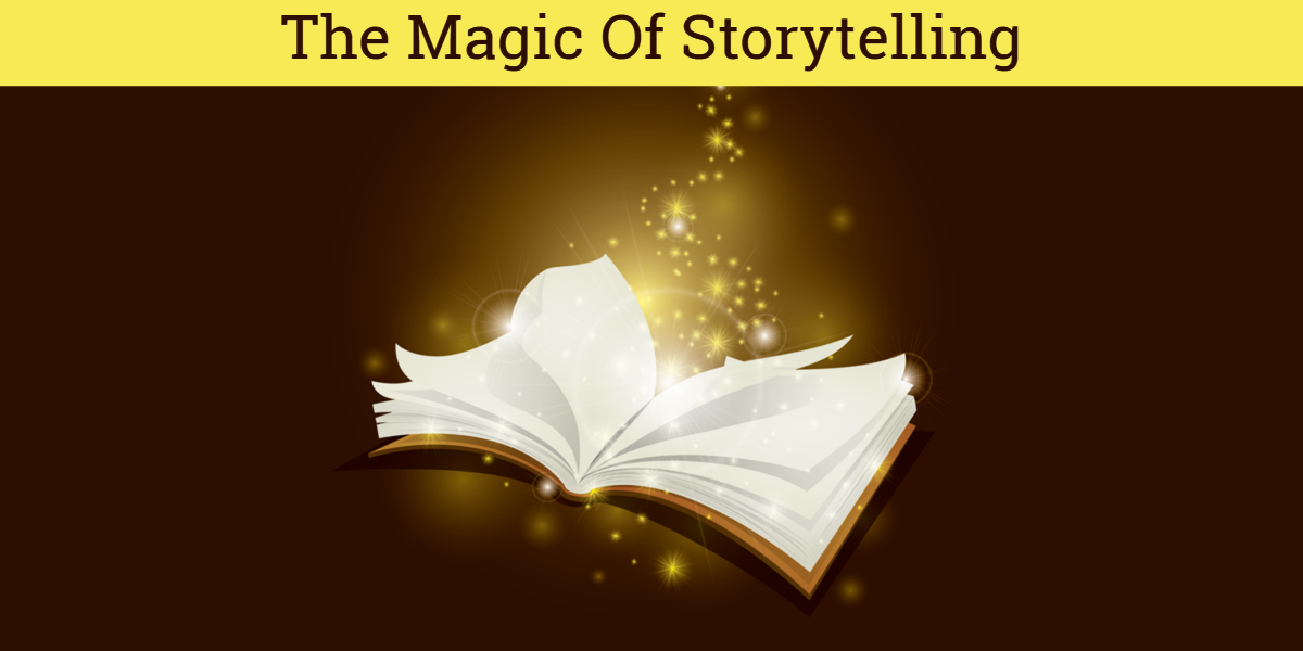 The magic of storytelling